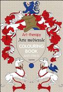 Art therapy  Arte medievale  Colouring book anti stress PDF