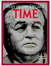 TIME Magazine Biography--Mikhail Gorbachev