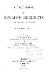 A Text-book of Euclid's Elements: For the Use of Schools : Books I-VI and XI
