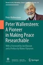 Peter Wallensteen: A Pioneer in Making Peace Researchable