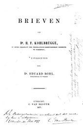 Brieven van Dr. H.F. Kohlbrügge in leven predikant der Nederlandsch-Gereformeerde gemeente te Elberfeld: Volume 2