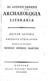 Io. Augusti Ernesti Archaeologia Literaria