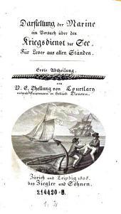 Darstellung der Marine, ein Versuch über den Kriegsdienst zur See. Für Leser aus allen Ständen: Band 1