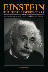 Einstein: The First Hundred Years