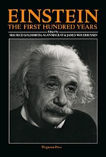 Einstein  The First Hundred Years Book