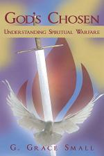 God's Chosen: Understanding Spiritual Warfare