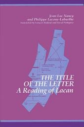 Title of the Letter, The: A Reading of Lacan