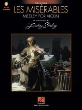 Les Miserables (Medley for Violin Solo): Violin Solo Arranged by Lindsey Stirling