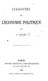 Curiosités de l'Economie Politique