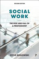 Social Work  The Rise and Fall of a Profession  2E PDF