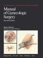 Manual of Gynecologic Surgery: Edition 2
