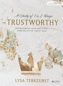 Trustworthy   Bible Study Book