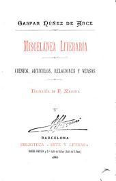 Miscelánea literaria: cuentos, artículos, relaciones y versos