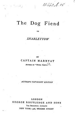 The Dog Fiend Or Snarleyyow Authors Copyright Edition