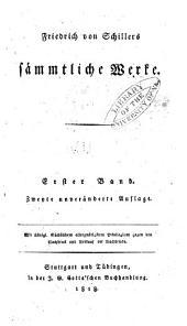 Friedrich von Schillers sämmtliche Werke: Band 1