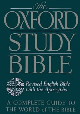 The Oxford Study Bible: Revised English Bible with Apocrypha