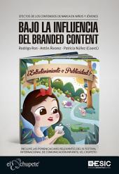 Bajo la influencia del «branded content»