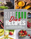Sirtfood Diet Recipes