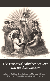 The Works of Voltaire: Ancient and modern history