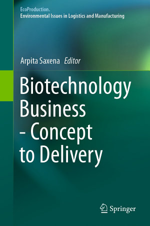 Biotechnology Business   Concept to Delivery