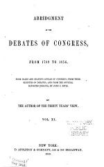 Abridgment of the Debates of Congress, from 1789 to 1856: March 31, 1830-July 16, 1832