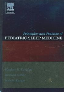 Principles and Practice of Pediatric Sleep Medicine