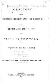 Directory of the Charitable, Eleemosynary, Correctional and Reformatory Institutions of the State of New York