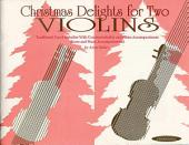 Christmas Delights for Two Violins