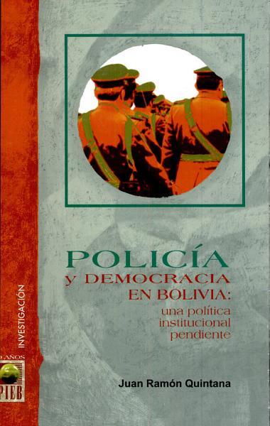 Policia Y Democracia En Bolivia