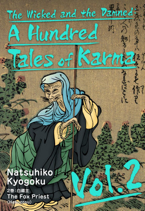 The Wicked and the Damned  A Hundred Tales of Karma Vol 2