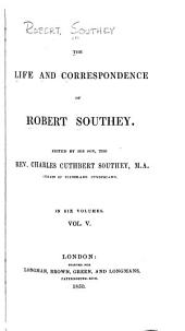 The Life and Correspondence of Robert Southey: Volume 5
