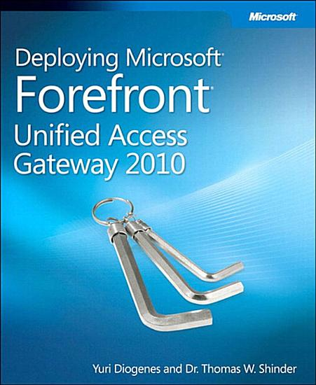 Deploying Microsoft Forefront Unified Access Gateway 2010 PDF
