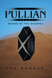 The Pullian Legacy: Sands of the Saurnel