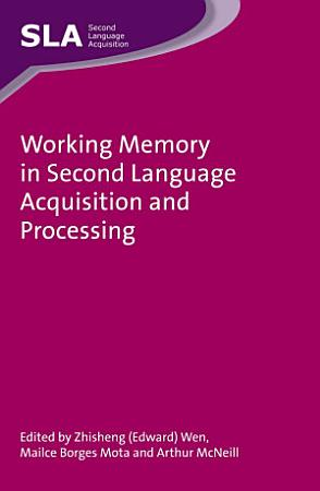 Working Memory in Second Language Acquisition and Processing PDF