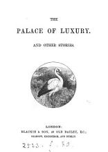 The Palace of Luxury  and Other Stories PDF
