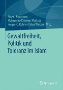 Gewaltfreiheit  Politik und Toleranz im Islam PDF