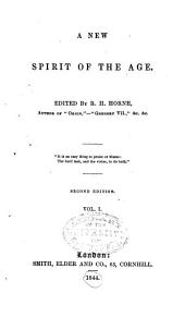 A New Spirit of the Age: Volume 1
