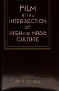 Film at the Intersection of High and Mass Culture PDF