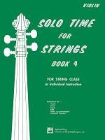 Solo Time for Strings  Violin  Book 4 PDF