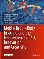 Mobile Brain Body Imaging and the Neuroscience of Art  Innovation and Creativity PDF