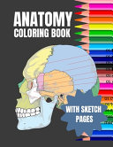 Anatomy Coloring Book With Sketch Book PDF