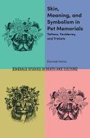 Skin  Meaning  and Symbolism in Pet Memorials PDF