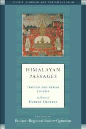 Himalayan Passages: Tibetan and Newar Studies in Honor of Hubert Decleer