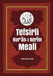 Tefsirli Kur'ân-ı Kerîm Meali: Arapçası,Türkçe Meali, Tefsiri... Tam 1.837 Sayfa