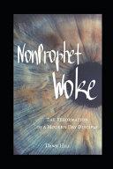 NonProphet Woke