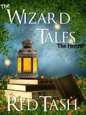 The Hermit: The Wizard Tales, part 4