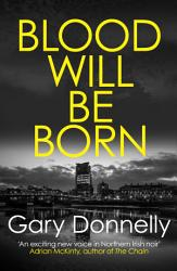 Blood Will Be Born Book PDF