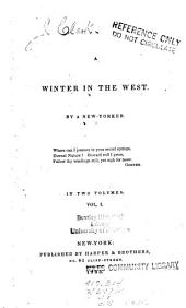 A Winter in the West: Volume 1