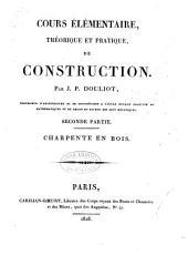 Cours élémentaire, théorique et pratique, de construction: Volume2