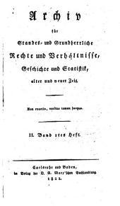 Archiv für standes- und grundherrliche Rechte und Verhältnisse, Geschichte und Statistik, alter und neuer Zeit: Band 2